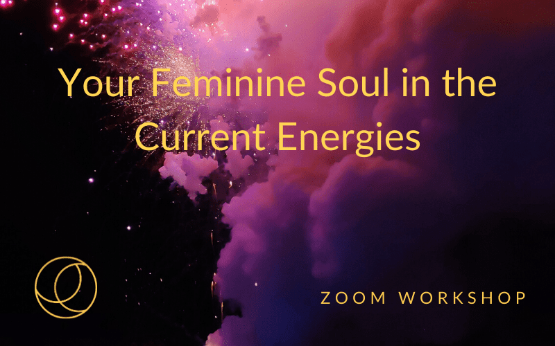 Your Feminine Soul in the Current Energies